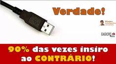 USB  Verdade!  90% das vezes insiro ao CONTRÁRIO! #usb #tecnologias #piadas #gagicrcmedia