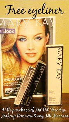 Free eyeliner with the purchase of Mary Kay Oil-Free Eye Makeup Remover and any MK Mascara!