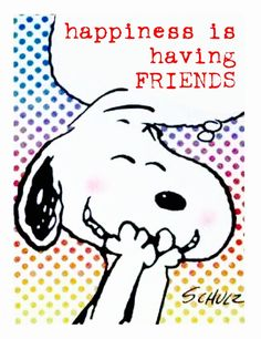 Happiness is having FRIENDS, Snoopy ❤️🐾