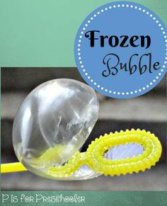 Frozen Bubble: Winter science for preschool, kindergarten and beyond