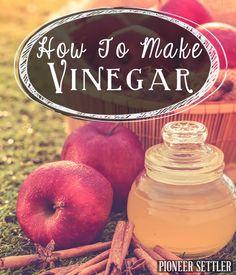 How to make your own vinegar, easy homesteading recipe. Preserving food, tips & ideas   http://pioneersettler.com/how-to-make-vinegar/