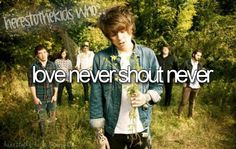 here's to the kids who love never shout never :) They finally got on here! Trouble NSN all the way!