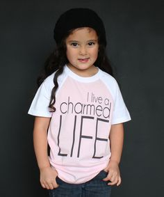 Look what I found on #zulily! The Talking Shirt Light Pink 'Charmed Life' Tee - Toddler & Girls by The Talking Shirt #zulilyfinds