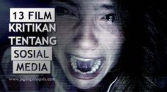 13 Film Kritikan Tentang Sosial Media