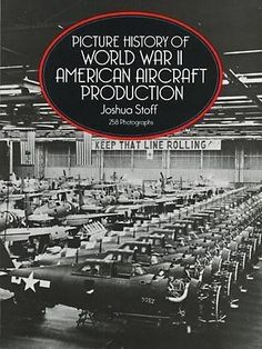 Picture History of World War II American Aircraft Production, island