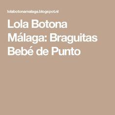 Lola Botona Málaga: Braguitas Bebé de Punto