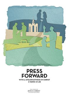 """Resources for the 2016 Mutual theme, """"press forward with a steadfastness in Christ,"""" are now available on youth.lds.org."""