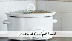 No-Knead Bread Recipe for the Crockpot - not sure about this......but might be worth a try.