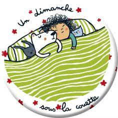 """Anne-Isabelle Le Touzé magnet petit format (56 mm)  """"Un dimanche sous la couette"""
