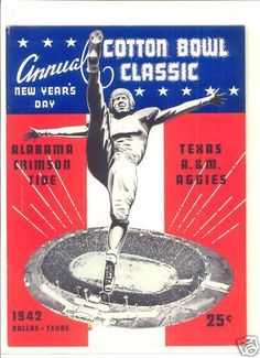 1942 Cotton Bowl game program between Alabama Crimson Tide and the Texas A & M Aggies in Dallas. TX on 1/1/42
