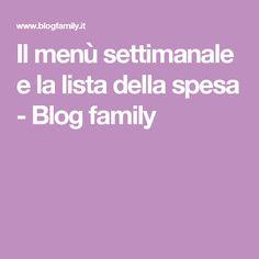 Il menù settimanale e la lista della spesa - Blog family