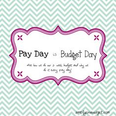 Every pay day I will show you our budget. Income, expenses, and a breakdown of how we spend our money.