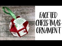 Faceted Christmas Ornament with Video Tutorial - The Paper Pixie Create Christmas Cards, Christmas Paper Crafts, Stampin Up Christmas, Christmas Makes, Ornament Box, Paper Ornaments, Christmas Tree Ornaments, Origami, Fun Fold Cards