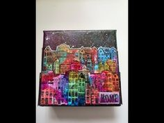 alcohol ink play Colorful little canvas - YouTube. Stunning little canvas. Love the little town she creates using house stamps