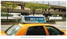 GPS units were installed in taxi tops to illustrate proximity to port!