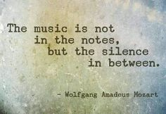 there is truth to this, I find when I play piano or hear other music the space where the notes are held are the most interesting and hold the most feeling and emotion of all