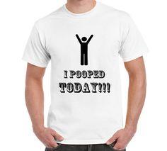I Pooped Today Funny Logo T Shirt TShirt Fun by FreakyTshirtShop