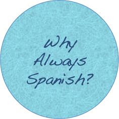 Always Spanish – Unconventional Spanish tips and tricks for the lazy learner
