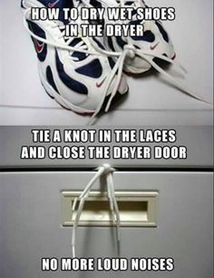 Tip / Trick / Life Hack:  How to dry tennis shoes in the dryer without the noise.