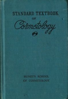 VINTAGE BOOK Standard Textbook of Cosmetology