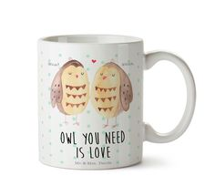 """Tasse Eule Liebe aus Keramik  Weiß - Das Original von Mr. & Mrs. Panda.  Eine wunderschöne Keramiktasse aus dem Hause Mr. & Mrs. Panda, liebevoll verziert mit handentworfenen Sprüchen, Motiven und Zeichnungen. Unsere Tassen sind immer ein besonders liebevolles und einzigartiges Geschenk. Jede Tasse wird von Mrs. Panda entworfen und in liebevoller Arbeit in unserer Manufaktur in Norddeutschland gefertigt.    Über unser Motiv Eule Liebe  Ganz nach dem Motto """"Owl you need is love"""". Die…"""