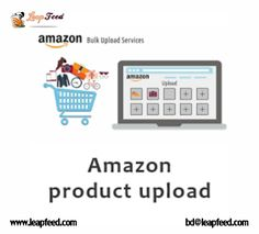 We provide a comprehensive range of Amazon product upload services including product data extraction from online or offline sources. #AmazonListingService #AmazonProductUpload #bulkuploadservices #ecommerce Amazon Products List, Data Feed, Inventory Management, Online Business, Seo, Monitor, Range, Cookers, Stove