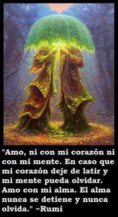 Amor Quotes, Rumi Quotes, Karma Frases, Rumi Poem, Jalaluddin Rumi, Spanish Inspirational Quotes, Jiddu Krishnamurti, Spiritual Messages, Everything Is Possible