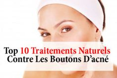 traitements naturels contre les boutons d'acné