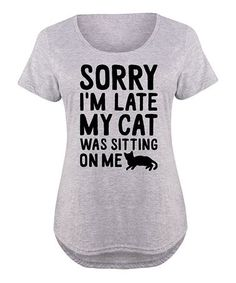 Athletic Heather 'My Cat Was Sitting on Me' Scoop Neck Tee - Plus Lc trends in zulily My Attitude, Just For Laughs, Cat Lovers, Scoop Neck, Tee Shirts, Athletic, Cats, Casual, How To Wear