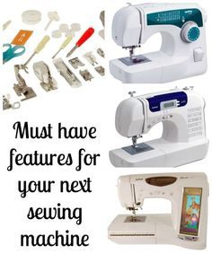 Must Have Features for Your Next Sewing Machine