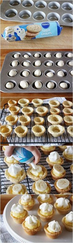 mini banana cream pie bites.  I would flip the mini muffin tin upside down and put cookie dough over the mounds to make the bowl.