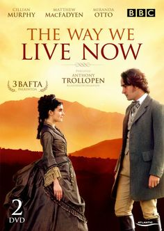 DVD Cover for The Way We Live Now Period Drama Movies, British Period Dramas, Movie List, Movie Tv, Netflix, Music Film, Movies Showing, Movies And Tv Shows, Romantic English Movies