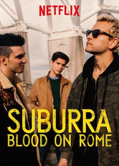 """Check out """"Suburra: Blood on Rome"""" on Netflix"""