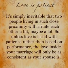 """""""Love is patient..."""" Words of #wisdom from """"The Love Dare."""" #love #relationships #marriage #patience"""