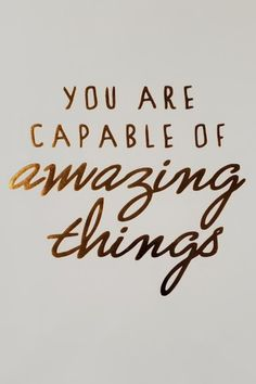 You are capable of amazing things. #lifequotes #selfcare #motivation #motivationalquotes #inspirationalquotes #inspiration #amazingthings #amazing #lovequotes via @tlcforcoaches Feel Good Quotes, Best Quotes, Love Quotes, Love Yourself First, Love Your Life, Inspirational Quotes With Images, Motivational Quotes, Uplifting Thoughts, Life Changing Quotes
