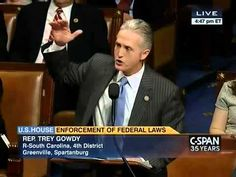 Boom: Trey Gowdy Just Roasted Obama To A Crisp On The House Floor And Earned A Standing Ovation The South Carolina Rep's impassioned proclamation left the ro...