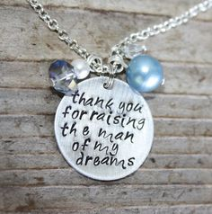 Thank You for Raising the Man of My Dream, Mother in Law gift, Wedding Day Gift, Handmade Necklace, Okrrah on Etsy, $30.00