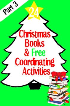 Christmas Books and Activities:  Rudolph the Red-Nosed Reindeer, The 12 Days of Christmas, Gingerbread Baby, Dream Snow, The Legend of Poinsettia, and Mr. Willowby's Christmas Tree