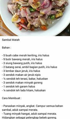 Sambal matah Sambal Sauce, Sambal Recipe, Dutch Recipes, Asian Recipes, Cooking Recipes, Ethnic Recipes, Snap Food, Spicy Dishes, Indonesian Cuisine