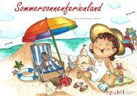 Sommersonnenferienland - Mein erstes Malbuch rund um den Sommer - Yvonne Westenberger-Fandrich, Ringbindung 8,95 € #Kinder #Malen #Kinderbuch http://www.epubli.de/shop/buch/Sommersonnenferienland-Yvonne-Westenberger-Fandrich-9783737558372/47008