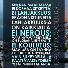 Opi muiden virheistä, sillä et tule elämään tarpeeksi pitkään tehdäksesi ne kaikki itse.—Koomikko Groucho Marx (1890-1977... Wise Words, Sayings, Quotes, Chalk Board, Inspiration, Quotation, Quotations, Biblical Inspiration, Chalkboard