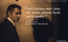 16 Iconic Hollywood Dialogues That Sound Weird But Hilarious When Translated To Hindi