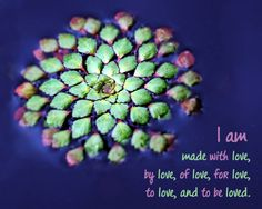 Affirmation about being love.
