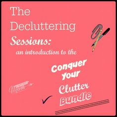 The Decluttering Sessions: Get Organized(ish) (affiliate)