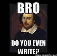 William Shakespeare memes - Bing Images