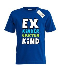EX KINDERGARTEN KIND - KIDS - T-SHIRT: Amazon.de: Bekleidung