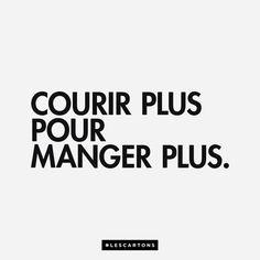 — Courir plus pour manger plus. #LesCartons