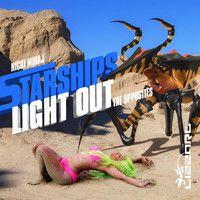 Starships light out - Nicki Minaj vs The Opposites by lizzart on SoundCloud