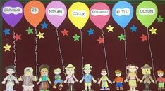 23 Nisan Örnek Pano Çalışmaları - Bilgi Deryası Air Balloon, Balloons, Miss Kindergarten, Diy And Crafts, Crafts For Kids, Child Day, Classroom Decor, Preschool Activities, Special Day