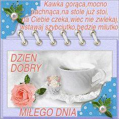 Wiersze,Gify Na Dzień Dobry ...: Gify na dzien dobry - herbata , kawa Place Cards, Place Card Holders, Pictures, Poland, Friends, Photos, Grimm